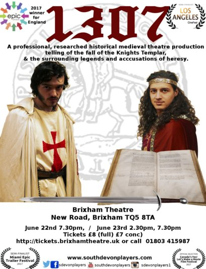1307 (the fall of the Knights Templar) Brixham Theatre